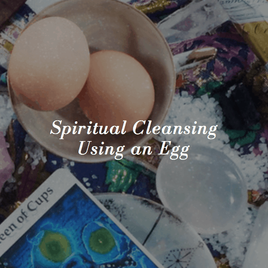 Spiritual Cleansing Using an Egg ~ Shaheen Miro