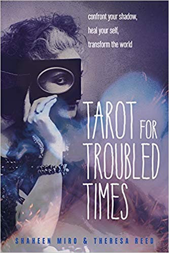Preview + Preorder My New Book: Tarot for Troubled Times